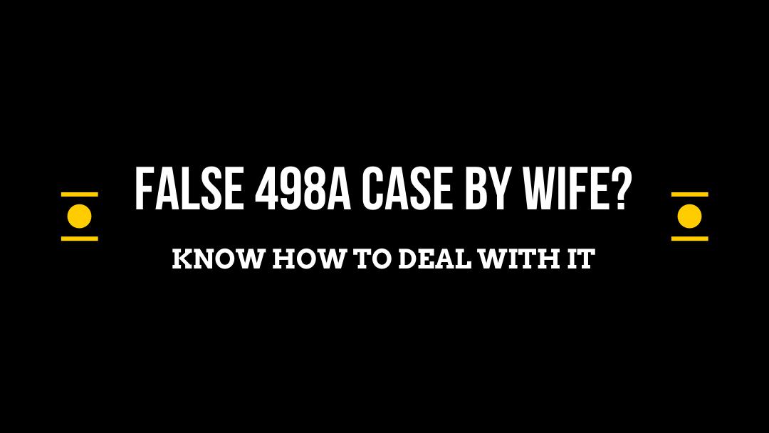 False 498A Case By Wife - Adv Bindu Dubey